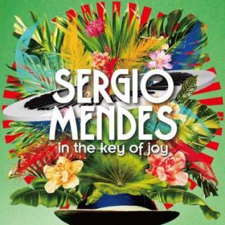 IN THE KEY OF JOY - Mendes Sergio [CD album]